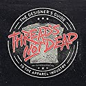 Thread's Not Dead: The Designer's Guide to the Apparel Industry Audiobook by Jeff Finley Narrated by Jeff Finley