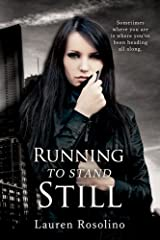 Running to Stand Still (Benson Family Book 1) Kindle Edition