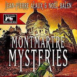 Montmartre Mysteries (Ne tirez pas sur le caviste)