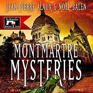 Montmartre Mysteries (Ne tirez pas sur le caviste) Audiobook