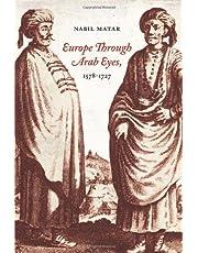 Europe Through Arab Eyes, 1578-1727 by Nabil Matar (2008-11-25)