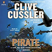 Pirate: A Sam and Remi Fargo Adventure, Book 8 | Clive Cussler, Robin Burcell