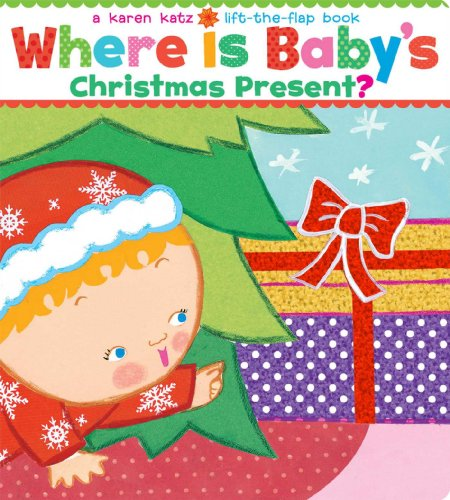 Where Is Baby's Christmas Present?: A Lift-the-Flap Book (Karen Katz Lift-the-Flap Books)]()