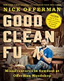 img - for Good Clean Fun: Misadventures in Sawdust at Offerman Woodshop book / textbook / text book