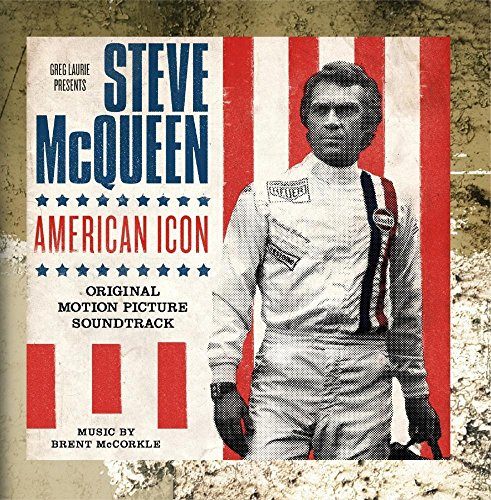 Steve McQueen: American Icon (Original Motion Picture - Icons The Originals