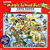 img - for The Magic School Bus Gets Eaten: A Book About Food Chains book / textbook / text book