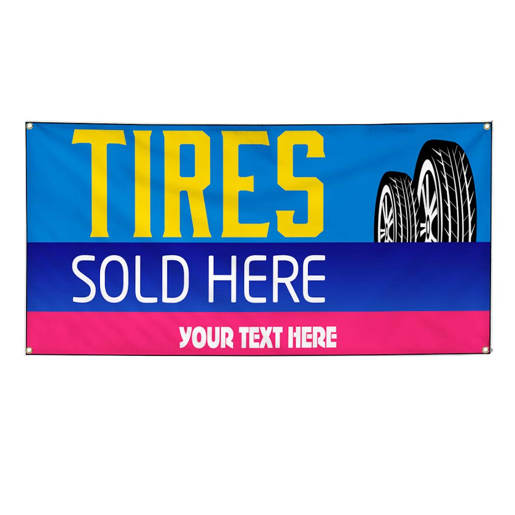 Custom Industrial Vinyl Banner Multiple Sizes Tires Sold Here Personalized Text Automotive Outdoor Weatherproof Yard Signs Yellow 8 Grommets 44x110Inches
