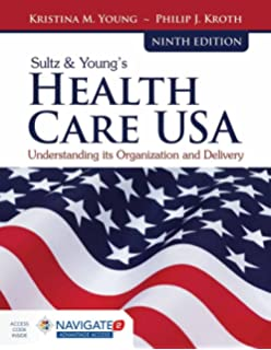 Health care usa understanding its organization and delivery sultz youngs health care usa understanding its organization and delivery fandeluxe Images