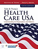 Sultz  &  Young's Health Care USA: Understanding