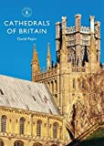 img - for Cathedrals of Britain (Shire Library) by David Pepin (2016-01-19) book / textbook / text book