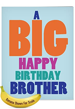 amazon com big happy birthday brother big greeting card with