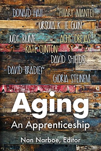 Aging: An Apprenticeship by Red Notebook Press
