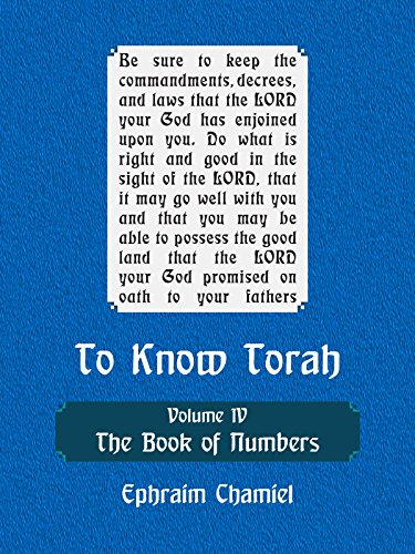 - To Know Torah - The Book of Numbers: To Understand the Weekly Parasha. Modern Reading in the Peshat of the Torah and its Ideas