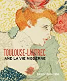 img - for Toulouse- Lautrec and La Vie Moderne: PARIS 1880-1910 book / textbook / text book