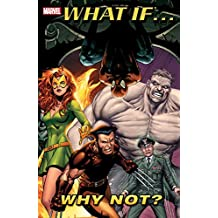 What If?: Why Not?: 1 (What If? (2004))