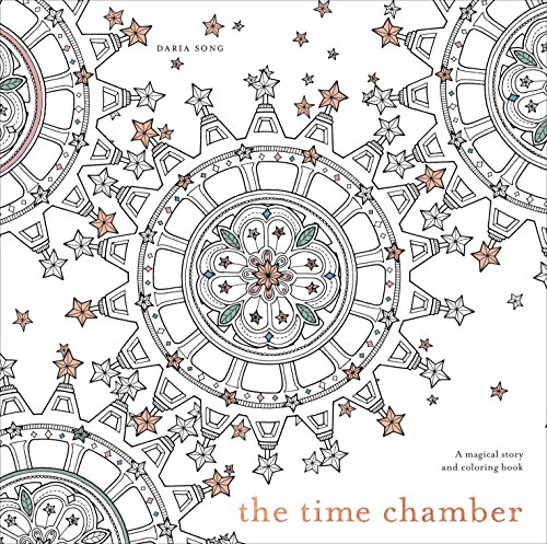 (The Time Chamber: A Magical Story and Coloring Book (Time Adult Coloring Books))