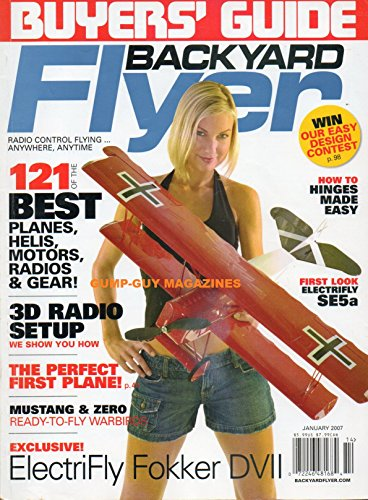 ry 2007 BUYERS' GUIDE The Perfect First Plane 121 OF THE BEST PLANES, HELIS MOTORS, RADIOS & GEAR 3D Radio Setup MUSTANG & ZERO READY-TO-FLY WARBIRDS ()
