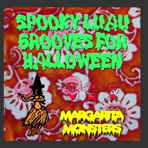 Spooky Luau Grooves for Halloween by Margarita -