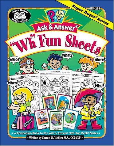 Ask & Answer Wh Fun Sheets: A Companion Book to the Ask & Answer Wh Fun Deck Series by Sharon G. Webber (2000-01-01) ()