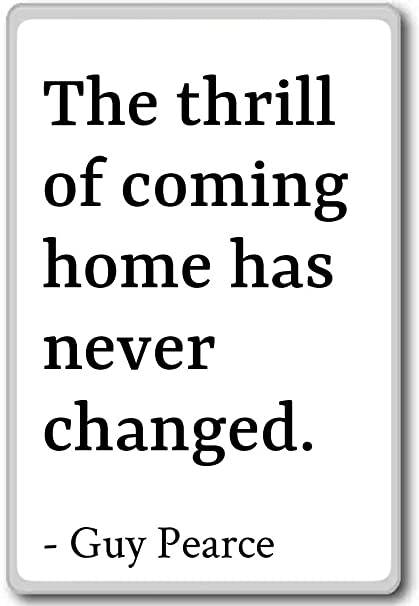 Amazoncom The Thrill Of Coming Home Has Never Changed Guy