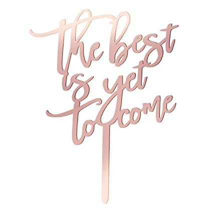 Amazon Com Rose Gold Wedding Cake Toppers The Best Is Yet To Come