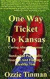 One Way Ticket to Kansas, Ozzie Tinman, 097678730X