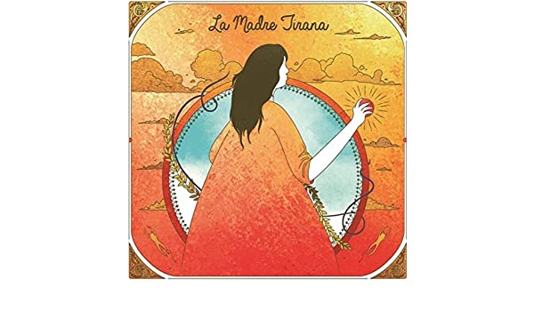 El cuadro by La Madre Tirana on Amazon Music - Amazon.com