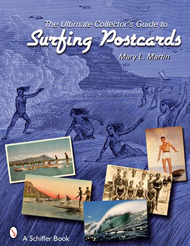 The Ultimate Collector's Guide to Surfing Postcards (Schiffer Books) -