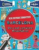 Für Eltern verboten: Barcelona (NATIONAL GEOGRAPHIC Für Eltern verboten, Band 408)
