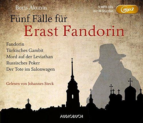 Fünf Fälle für Erast Fandorin (5 MP3-CDs mit 38 Stunden; Fandorin, Türkisches Gambit, Mord auf der Leviathan, Russisches Poker, Der Tote im Salonwagen)