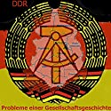 Die DDR Hörbuch von Gerd Dietrich Gesprochen von: Gerd Dietrich