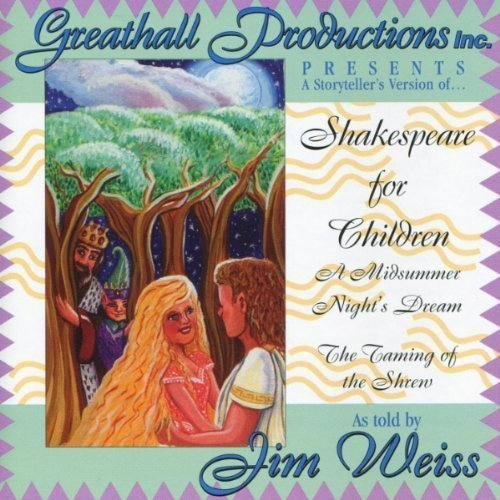 Shakespeare for Children by Weiss, Jim [2000]