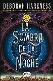 download ebook by deborah harkness la sombra de la noche (shadow of night: a novel (all souls trilogy)) (spanish edition) [hardcover] pdf epub