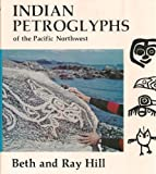 Indian Petroglyphs of the Pacific Northwest, Beth Hill and Ray Hill, 0295954124