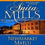Newmarket Match | Anita Mills