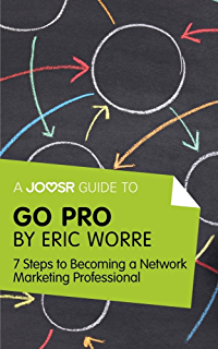 Summary of go pro 7 steps to becoming a network marketing go pro by eric worre 7 steps to fandeluxe Gallery
