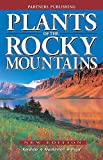 img - for Plants of the Rocky Mountains book / textbook / text book