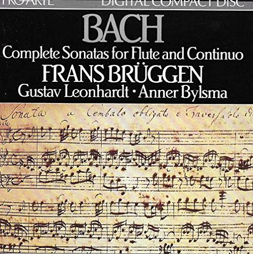 Bach: Complete Sonatas For Flute and Continuo (Sonata in B Minor, BWV 1030 / Sonata in E Major, BWV 1035 / Sonata in A Major BWV 1032 / Sonata in E Minor BWV 1034)