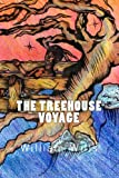 The Treehouse Voyage, William Wills, 1449545068