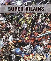 Super-Vilains : Histoires et origines