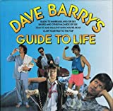 Dave Barry's Guide to Life, Dave Barry, 0517064863