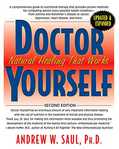 Doctor Yourself: Natural Healing That Works (Best Natural Cure For Flu)