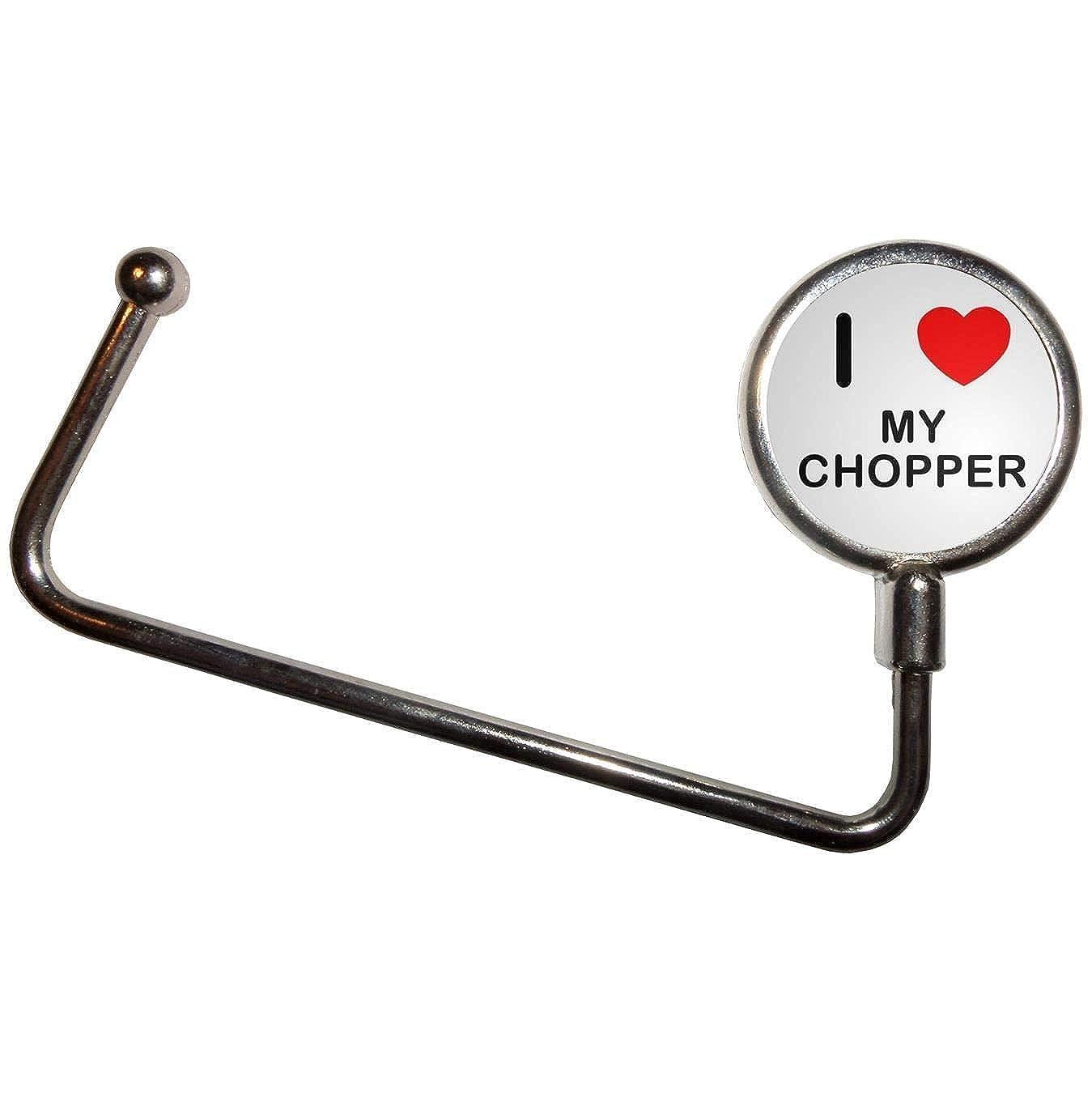 I Love My Chopper Handbag Table Hook Hanger