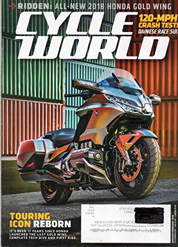 WELCOME TO CYCLE WORLD Magazine HO9NDA GOLD WING Touring Icon Reborn 120-MPH CRASH TEST! DAINESE RACE SUIT First Ride: 2018 Suzuki GSX-S1000Z Ducati Monster 821 SUZUKI RM-Z450 Learn Lessons of COAF ()