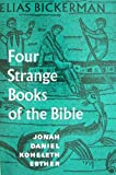 img - for Four Strange Books of the Bible: Jonah, Daniel, Koheleth, Esther book / textbook / text book