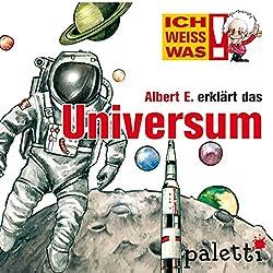 Albert E. erklärt das Universum (Ich weiß was)