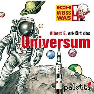 Albert E. erklärt das Universum (Ich weiß was) Hörbuch