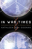 In War Times: An Alternate Universe Novel of a Different Present (Dance Family Book 1)