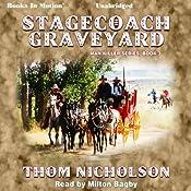 Stagecoach Graveyard: Man Killer Series, Book 3 | Thom Nicholson