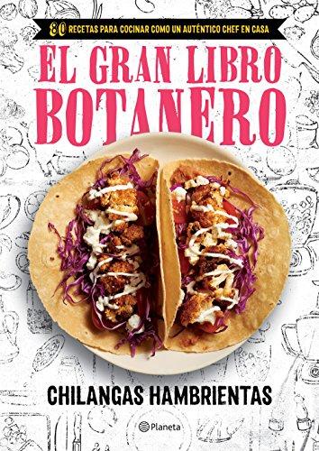 El gran libro botanero (Spanish Edition)